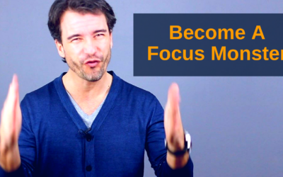 How To Become A Focus Monster
