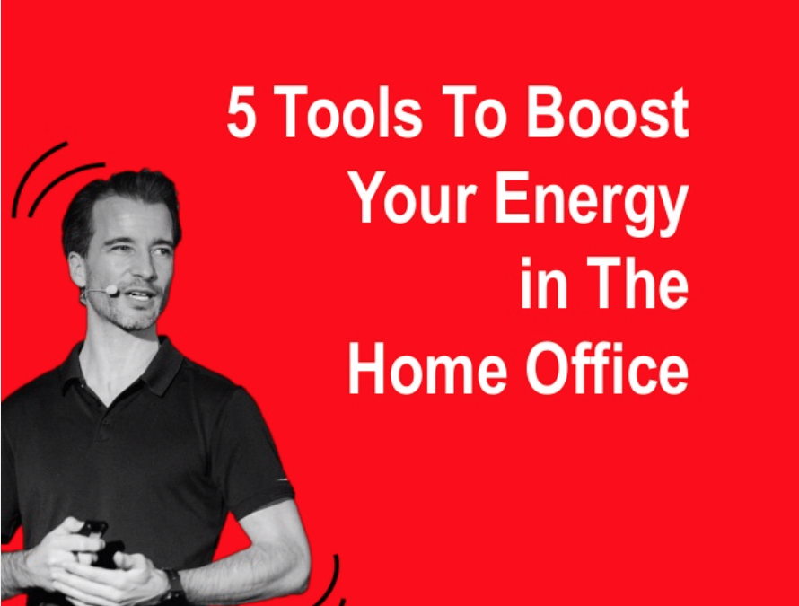 5 Tools To Easily Boost Your Energy In Home Office